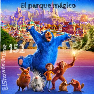 El parque mágico | ElShowDeUkume 152
