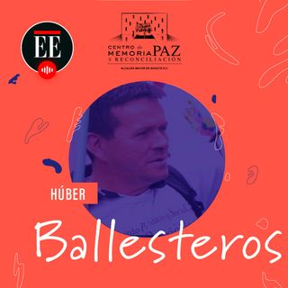 Húber Ballesteros: Un líder agrario que fue prisionero por protestar