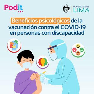 LAI Ep. 5 | Beneficios psicológicos de la vacunación contra la COVID 19 en personas con discapacidad.
