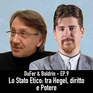 DuFer & Boldrin - Lo Stato Etico, tra Hegel e il Potere