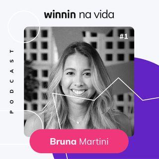 Winnin Na Vida | Bruna Martini - Égua! Uma verdadeira dinossaura