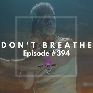 #394 | Don't Breathe (2016)