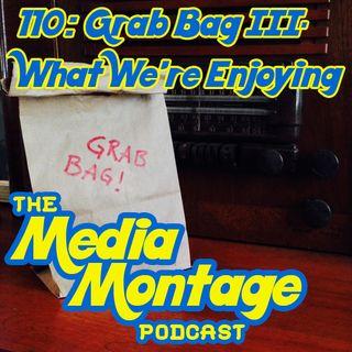 Grab Bag 3 - What We're Enjoying this Summer