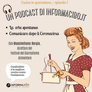 Episodio #1 - Di erbe selvatiche e comunicazione post Coronavirus, con Massimiliano Borgia