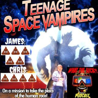 Season 3 Episode 12 - Teenage Space Vampires