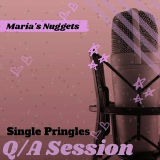 Single Pringles Finale! Q/A