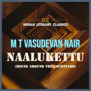Naalukettu by M T Vasudevan Nair
