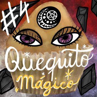 #4. Quequito mágico