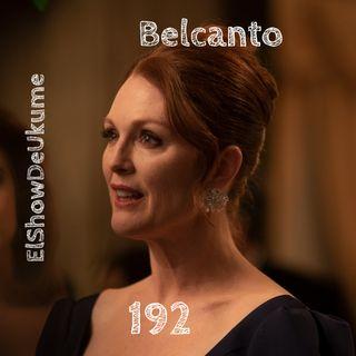 Belcanto | ElShowDeUkume 192