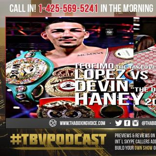 ☎️Teofimo Lopez Calls Devin Haney a PUSSYCAT🤷🏽♂️You're Next! P🐱NOW Wants to be Undisputed😱