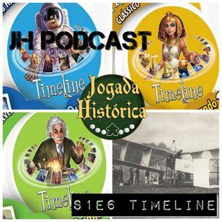 JH PODCAST S1E6 - TIMELINE