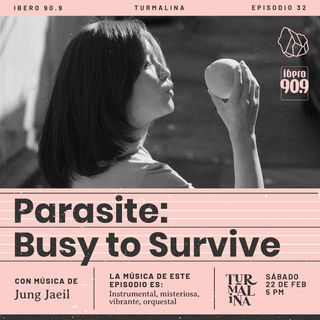 Parasite: Busy To Survive