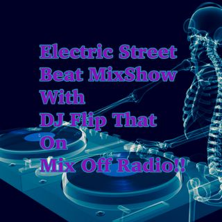 Electric Street Beat MixShow 2/24/20 (Live DJ Mix)