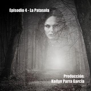 Episodio 4 - La Patasola
