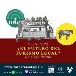 Capítulo 22 - ¿El futuro del turismo local?