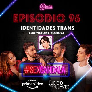 Ep 96 Identidades trans con Victoria Vólkova