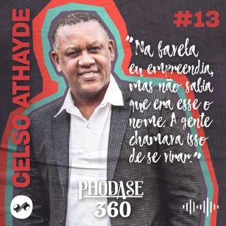 CELSO ATHAYDE: A FAVELA ESTÁ DANDO AULA DE EMPREENDEDORISMO