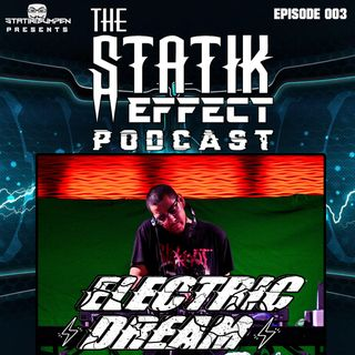 Episode 003 - Electric Dream