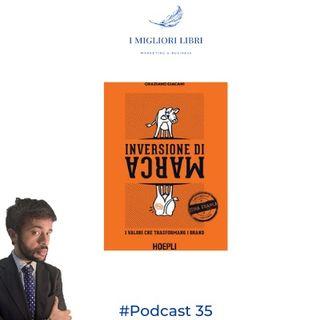 """Episodio 35 - """"Inversione di marca"""" di G. Giacani  migliori libri Marketing & Business"""