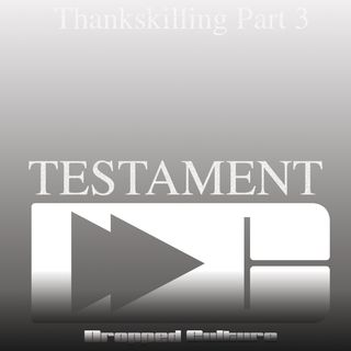 Testament (1983) The Dropped Culture Thankskilling Special  Part 3