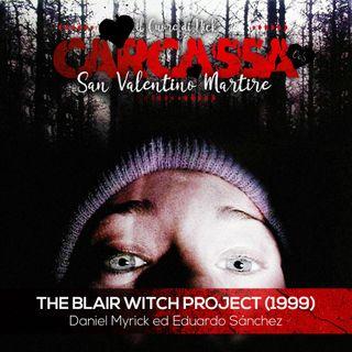 la Frattaglia: San Valentino Martire - The Blair Witch Project (Nick)