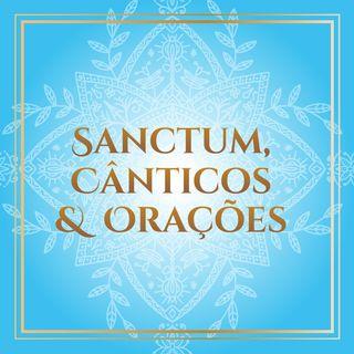 Sanctum, cânticos & orações