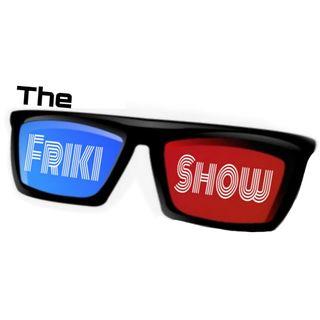 THE FRIKI SHOW 22-01-2019