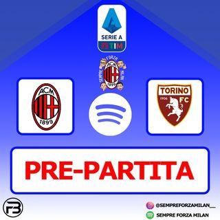 PRE PARTITA | MILAN-TORINO