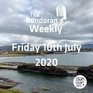 099 - The Bundoran Weekly - Friday 10th July 2020