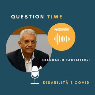 QT#3 Giancarlo Tagliaferri - Disabilità e Covid