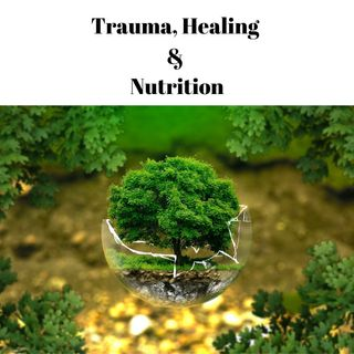 Trauma, Healing and Nutrition Pilot