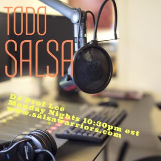 Feb 24 2020 Todo Salsa w/DJ Prof Lee