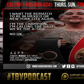 ☎️Andy Ruiz Shot Caller😱Shakur Stevenson, Rob Brant Back🔥UK Heavyweights Clash💯