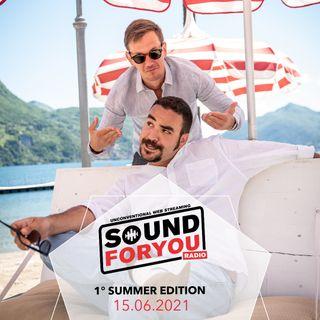 Sound For You Radio - Estate di fuoco - 8.06.2021