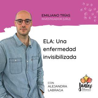 Ep. 063 - ELA, una enfermedad invisibilizada con Emiliano Trías