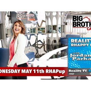 RHAPpy Hour | Live BBCAN4 May 11th Recap
