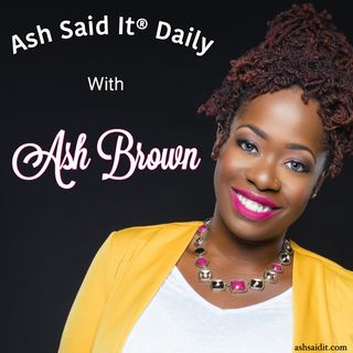 Ash Said It Daily Podcast trailer