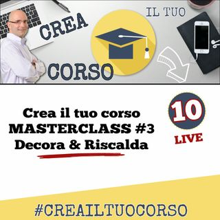 #LIVE10: Masterclass 3 - Decora & Riscalda