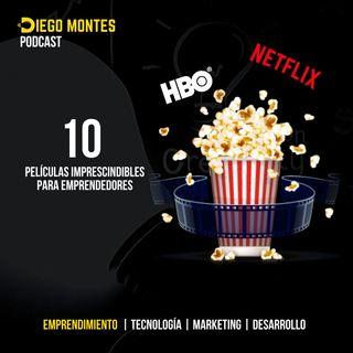 10 PELÍCULAS imprescindibles para EMPRENDEDORES |  EP26 - Emprende con Diego Montes