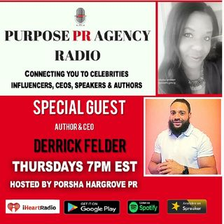 Purpose PR Agency Radio S1 E16 Speaks With Award Winning Author & CEO of Ridiculously Funny Derrick Felder