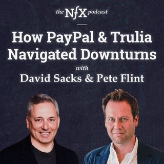 How PayPal & Trulia Navigated Downturns: David Sacks, Craft Ventures + Co-Founder of PayPal