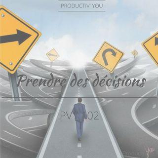 Prendre des décisions - PVY102