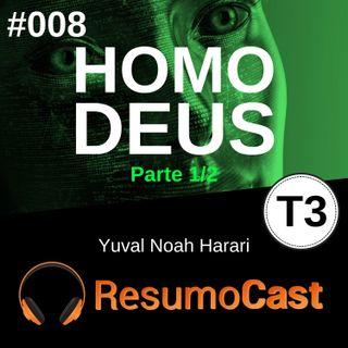 T3#008 Homo Deus | Yuval Noah Harari