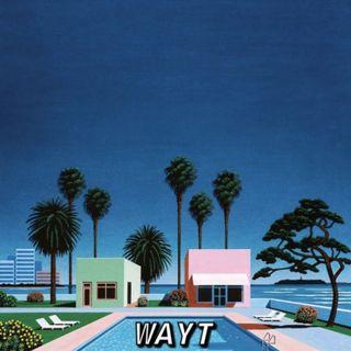 WAYT EP. 28