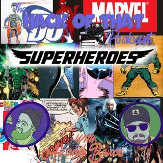 The Hack Of Superheroes - Episode 24