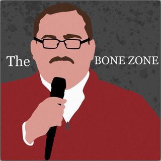 Episode #12: Bone Zone