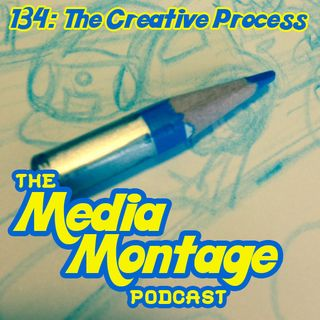 MMP 134: The Creative Process