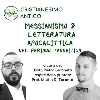 Storia del Cristianesimo: Messianismo e Letteratura Apocalittica nel periodo Tannaitico