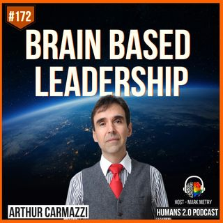 172: Arthur Carmazzi | Why Education is Better Than School
