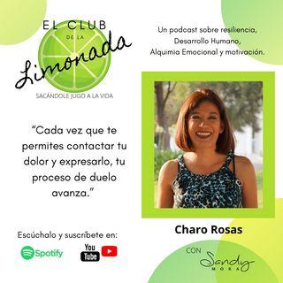 Episodio 34: Charo Rosas, de pérdidas y duelos